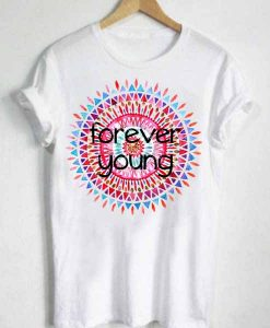 Unisex Premium Forever Young Tshirt T-shirt