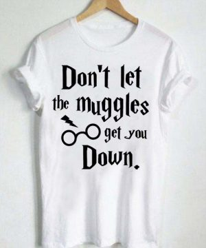 Unisex Premium Harry Potter Quotes T Shirts Dont Let The Muggles