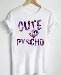 Unisex Premium Cute But Psycho Tshirt T-shirt Quotes