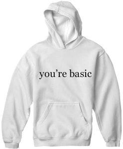 Unisex Premium You Are Basic Logo Hoodie