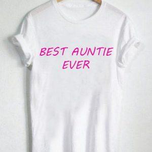 Unisex Premium Tshirt Best Auntie Ever