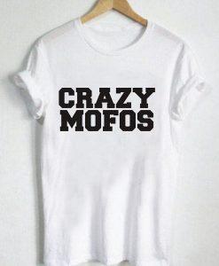Unisex Premium Tshirt Crazy Mofos