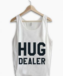 Unisex Men Women Hug Dealer Tanktop Tank Top