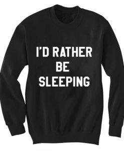 Unisex Crewneck Rather Be Sleeping Sweatshirts Sweater