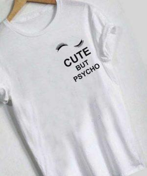 Unisex Premium Cute But Psycho Logo Eyelashes T shirt Design Clothfusion