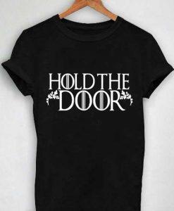 Unisex Premium Hold The Door T shirt Design Clothfusion