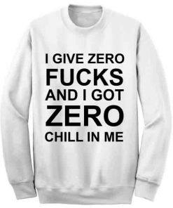 Unisex Crewneck Sweatshirt I Give Zero Quotes Design Clothfusion