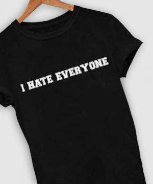 Unisex Premium I Hate Everyone Quotes T shirt Design Clothfusion