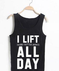 Unisex Men Women I Lift Harry Potter Books All Day Tanktop Tank Top