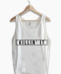 Unisex Men Women Killin' It Logo Tanktop Tank Top Clothfusion