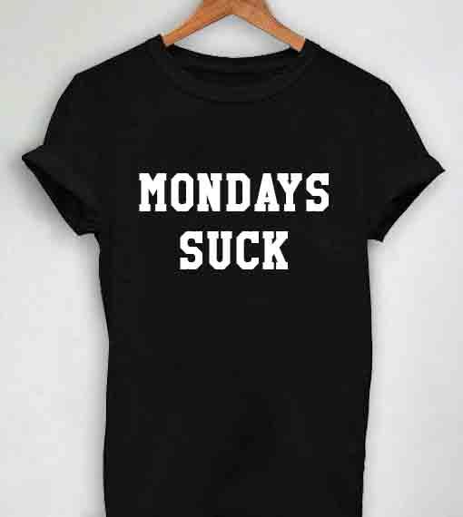 Mondays Suck
