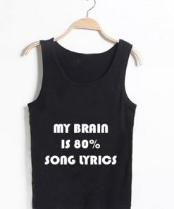 Unisex Men Women My Brain Is Song Lyrics Tanktop Tank Top