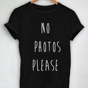 Unisex Premium No Photos Please Quotes T shirt Design Clothfusion