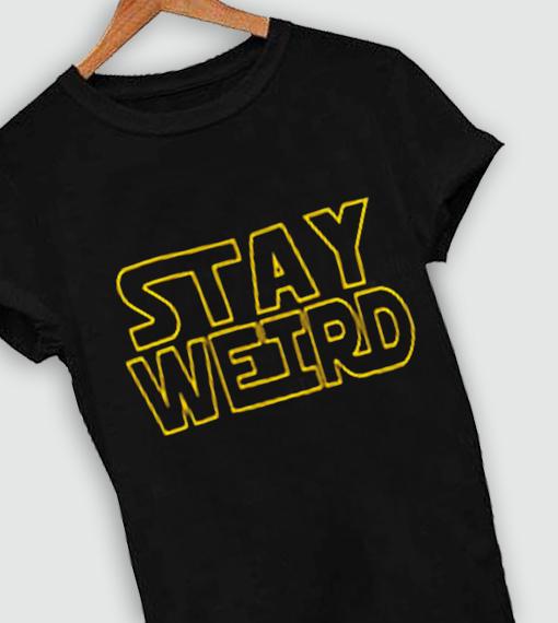 4211b8d16 Unisex Premium Stay Weird Logo T shirt Design Clothfusion