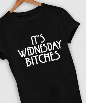 Unisex Premium Wednesday Bitches T shirt Design Clothfusion