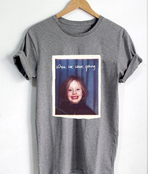 c0c23e97 Unisex Premium When We Were Young T shirt Design Clothfusion