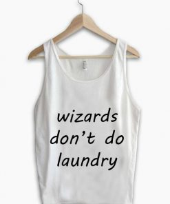 Unisex Men Women Wizards Do Not Do Laundry Tanktop Tank Top