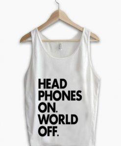 Unisex Men Women Headphone On World Off Tanktop Tank Top