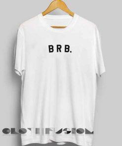 Unisex Premium Brb Logo Simple T shirt Design Clothfusion