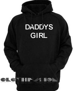 Daddys Girl Adult Fashion Hoodie Apparel Clothfusion
