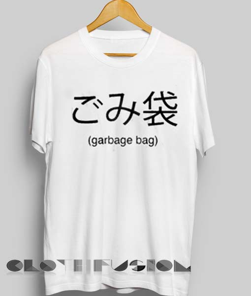 e46e933cc Unisex Premium Garbage Bag Japanese T shirt Design Clothfusion