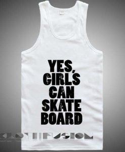 Unisex Men Women Girls Can Skate Board Tanktop Tank Top