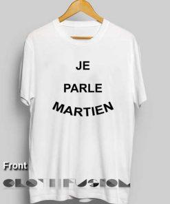 Unisex Premium Je Parle Martien T shirt Design Clothfusion