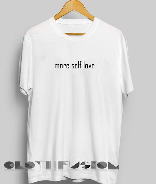 0e41c22b Unisex Premium More Self Love T shirt Design Clothfusion
