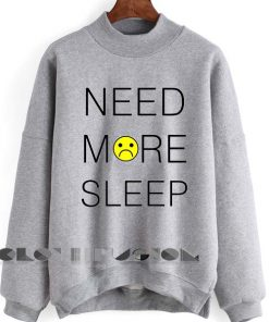 Unisex Crewneck Sweatshirt Need More Sleep Grey Design Clothfusion