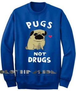 Unisex Crewneck Sweatshirt Pugs Not Drugs Design Clothfusion