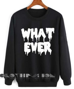 Unisex Crewneck Sweatshirt Whatever Logo Black Design Clothfusion