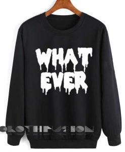 Unisex Crewneck Sweatshirt Whatever Logo Black Design Clothfusion