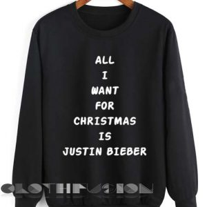 Unisex Crewneck All I Want For Christmas Is Justin Bieber Sweater Design