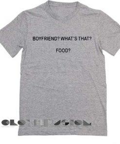 Unisex Premium Boyfriend What Is That Food T shirt Grey Design Clothfusion