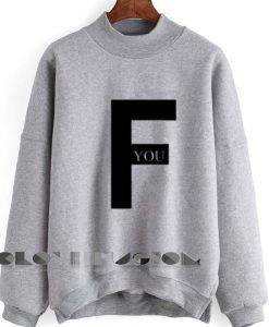 Unisex Crewneck Sweatshirt F You Logo Design Clothfusion