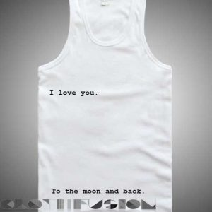 Unisex Men Women I Love You To The Moon And Back Tanktop Tank Top
