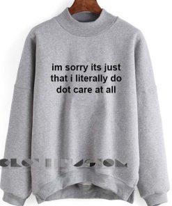Unisex Crewneck Sweatshirt Im Sorry Its Just Design Clothfusion