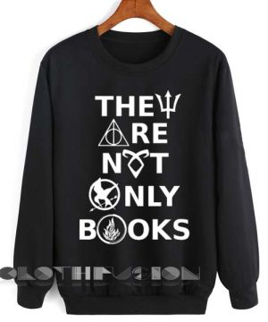 Unisex Crewneck Sweatshirt They Are Not Only Books Design Clothfusion