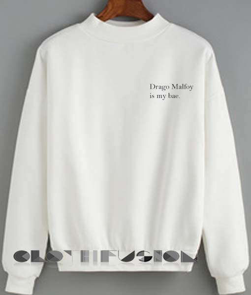 harry potter quotes t shirts and sweater drago malfoy is my bae