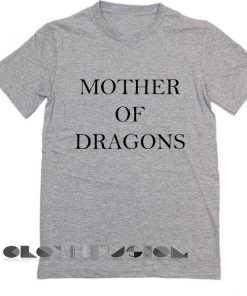 Game of Thrones T Shirt Mother Of Dragons Grey Unisex Premium Shirt