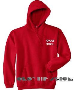 Okay Bool Hoodie Unisex Premium Clothing Design