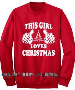 Unisex Crewneck Sweatshirt This Girl Loves Christmas Sweater Design