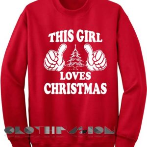Unisex Crewneck Sweatshirt This Girl Loves Christmas Sweater Design