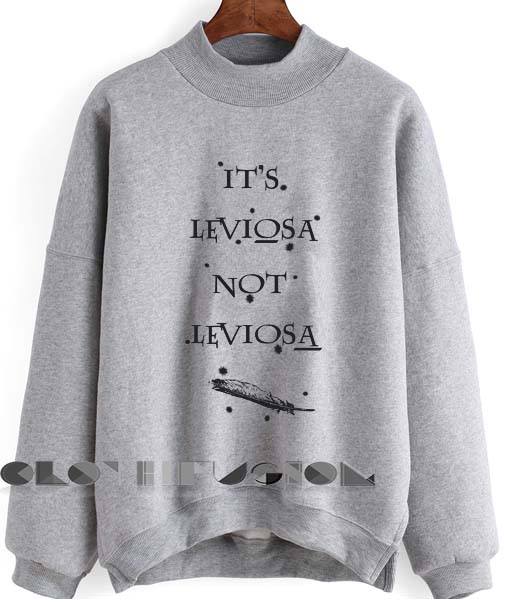 Harry Potter Quotes T Shirts And Sweater It's Leviosa Not Leviosa
