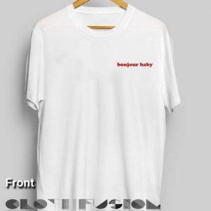 T Shirt Quote Bonjour Baby Unisex Premium Shirt Design Clothfusion