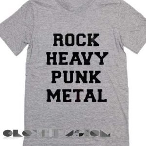 Quote On T Shirt Rock Heavy Punk Metal Unisex Premium Shirt Design