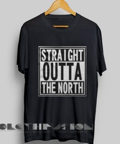 Game of Thrones T Shirt Straight Outta The North Unisex Premium Shirt