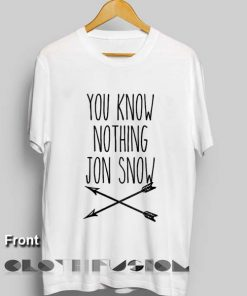 Game of Thrones T Shirt You Know Nothing Jon Snow Unisex Premium Shirt