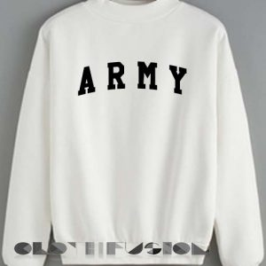 Quote Shirts Army Unisex Crewneck Sweater