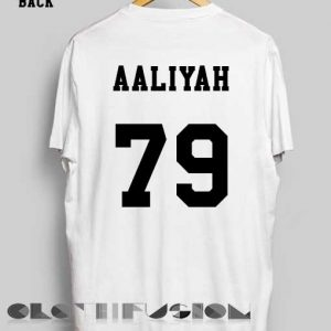 Quote On T Shirt Aaliyah 79 Unisex Premium Design Clothfusion
